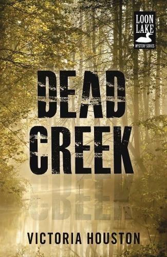 Download Dead Creek (A Loon Lake Mystery) ebook