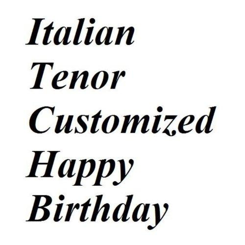 Italian Tenor Happy Birthday 6 By Meme Entertainment On