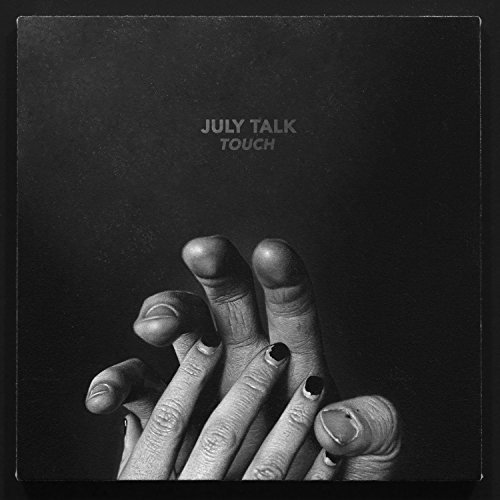 JULY TALK - TOUCH (CAN)