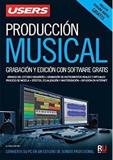 Producción musical: Manuales Users (Spanish Edition)
