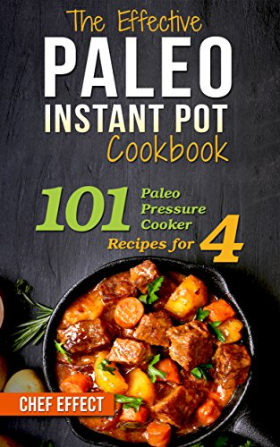 Free eBook - The Effective Paleo Instant Pot Cookbook