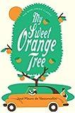My Sweet Orange Tree