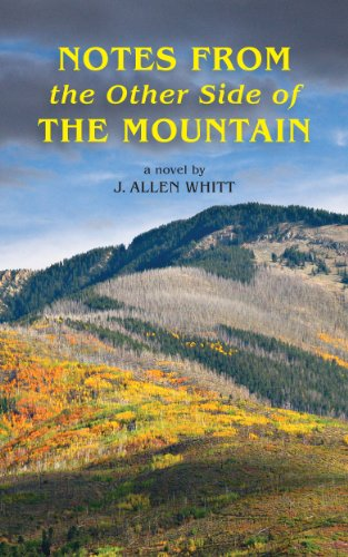 Book: Notes From The Other Side Of The Mountain by J. Allen Whitt