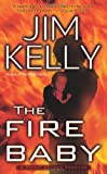 The Fire Baby, Jim Kelly, 0843960019