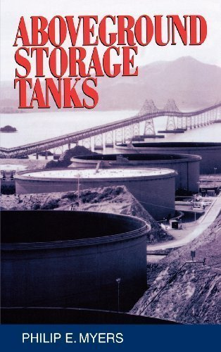 Above Ground Storage Tanks 1st (first) Edition by Myers, Philip published by McGraw-Hill Professional (1997) (Above Ground Storage Tanks compare prices)