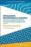 Intelligence émotionnelle & coaching - La communication NonViolente comme outil d'accompagnement