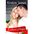 Embers of Hope (Second Gift Series Book 1)