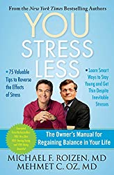 YOU: Stress Less: The Owner's Manual for Regaining Balance in Your Life