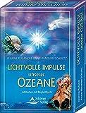 Lichtvolle Impulse unserer Ozeane: 46 Karten mit Begleitbuch
