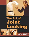 The Art of Joint Locking