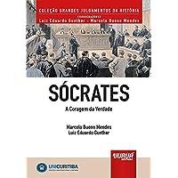 Sócrates - A Coragem da Verdade - Minibook: Prefácio de René Ariel Dotti - Coleção Grandes Julgamentos da História…