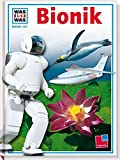 Was ist was, Band 122: Bionik