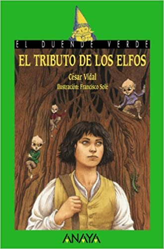Amazon.com: El tributo de los elfos / Elf Tribute (Cuentos, Mitos Y ...
