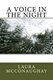 img - for A Voice in the Night book / textbook / text book