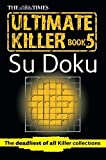 The Times Ultimate Killer Su Doku Book 5