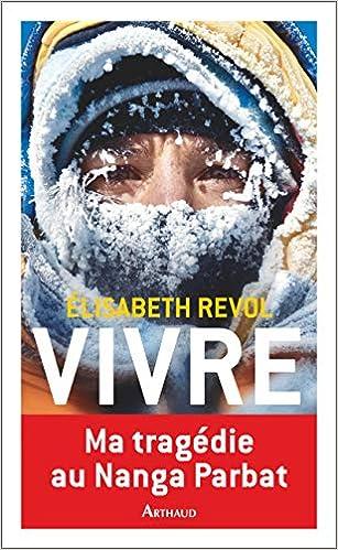 Amazon Fr Vivre Elisabeth Revol Eliane Patriarca Livres