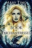 Book of Enchantresses (Watchers 2)