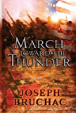 March Toward the Thunder, Joseph Bruchac, 0803731884