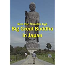 Big Great Buddha in Japan: More than 10 meters high