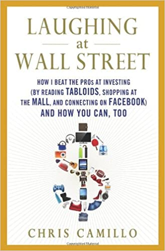 Laughing at Wall Street: How I Beat the Pros at Investing (by