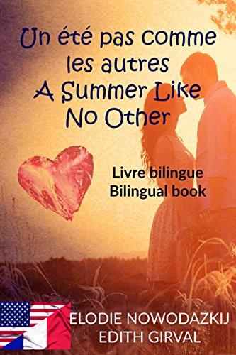 Un Ete Pas Comme Les Autres A Summer Like No Other Livre