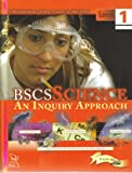 BSCS Science: An Inquiry Approach Level I Student Edition