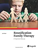 img - for Reunification Family Therapy: A Treatment Manual book / textbook / text book