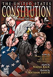 The United States Constitution: A Round Table Comic Graphic Adaptation