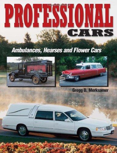 Professional Cars: Ambulances, H...