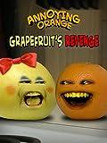 Clip: Annoying Orange - Grapefruit's Revenge