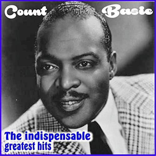 Count Basie - The Indispensabl...