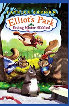 Saving Mr Nibbles (Elliot's Park) 0545019303 Book Cover