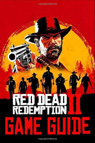 Red Dead Redemption 2 Game Guide: Walkthroughs, Tips, How To-s,...