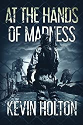 At The Hands Of Madness: A Kaiju Novel