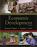 Economic Development, 12th edition 12th edition by Todaro, Michael P (2014) Paperback