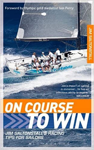 On Course to Win: Jim Saltonstall's Racing Tips for Sailors by Jim Saltonstall (2013-05-09)