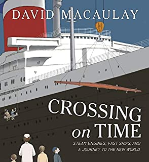Book Cover: Crossing on Time: Steam Engines, Fast Ships, and a Journey to the New World