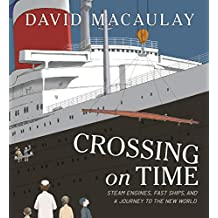 Crossing on Time: Steam Engines, Fast Ships, and a Journey to the New World