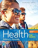 Health: The Basics (13th Edition)