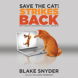 Save the Cat! Strikes Back Audiobook