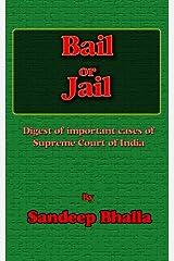 Bail or Jail Kindle Edition