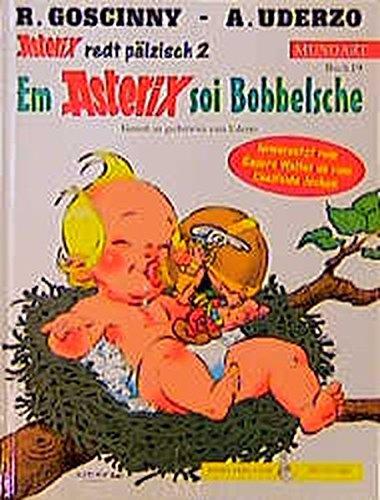 Asterix Mundart Geb, Bd.19, Em Asterix soi Bobbelsche
