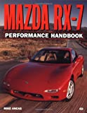 Mazda RX-7 Performance Handbook, Mike Ancas, 0760308020