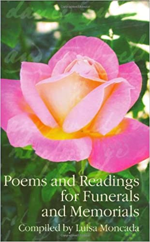 Poems and Readings for Funerals and Memorials 1st Edition