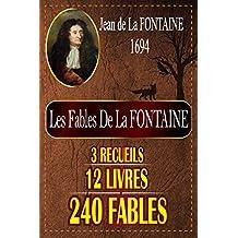 LES FABLES DE LA FONTAINE: Avec de belles ILLUSTRATIONS (French Edition)