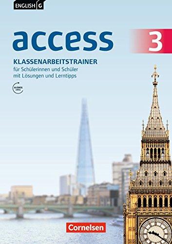 English G Access - Allgemeine Ausgabe / Baden-Württemberg / Band 3: 7. Schuljahr - Klassenarbeitstrainer mit Audio-Materialien, Lösungen und Lerntipps online