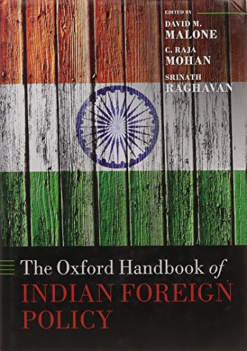 (The Oxford Handbook of Indian Foreign Policy (Oxford Handbooks))