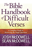 The Bible Handbook of Difficult Verses (The McDowell Apologetics Library)