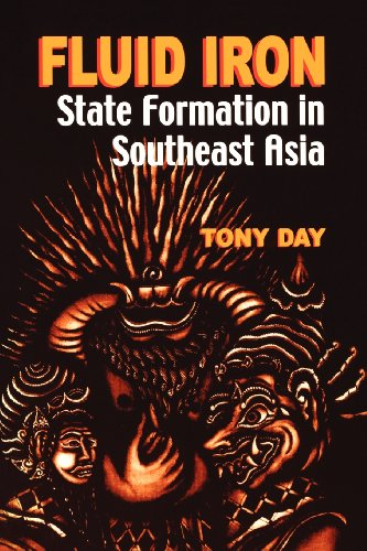 Fluid Iron: State Formation in Southeast Asia