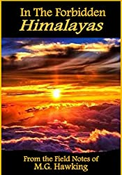 In The Forbidden Himalayas, Anthology of Discovery